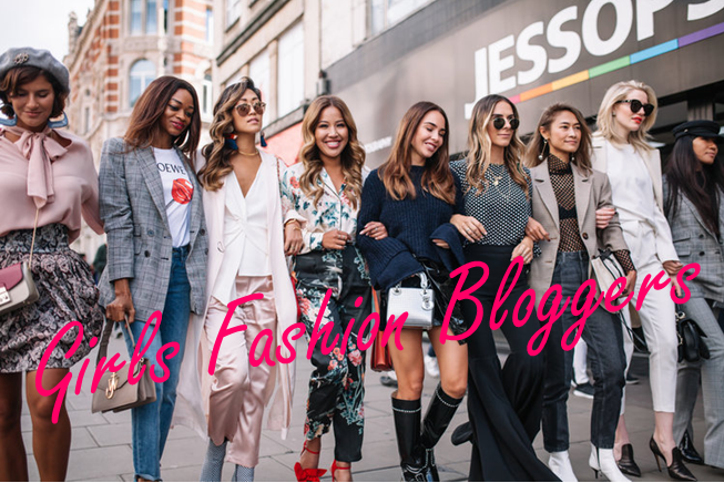 Girls Fashion Bloggers